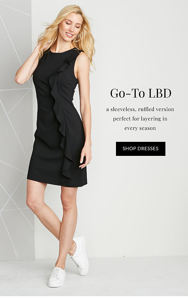 Go-To LBD - A sleeveless, ruffled version perfect for layering in every season - Shop Dresses