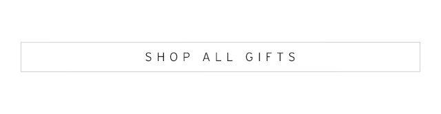 Fashion gifts for fashion girls