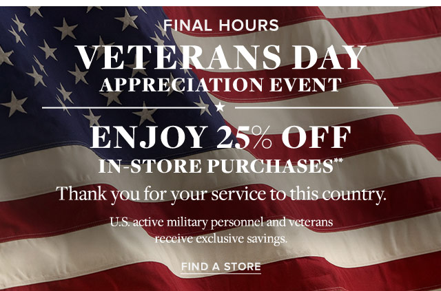 FINAL HOURS | VETERANS DAY APPRECIATION EVENT
