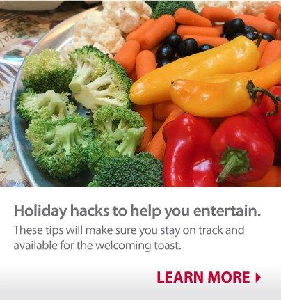 Holiday Entertaining (Holiday Hacks) – Blogger Story Link: