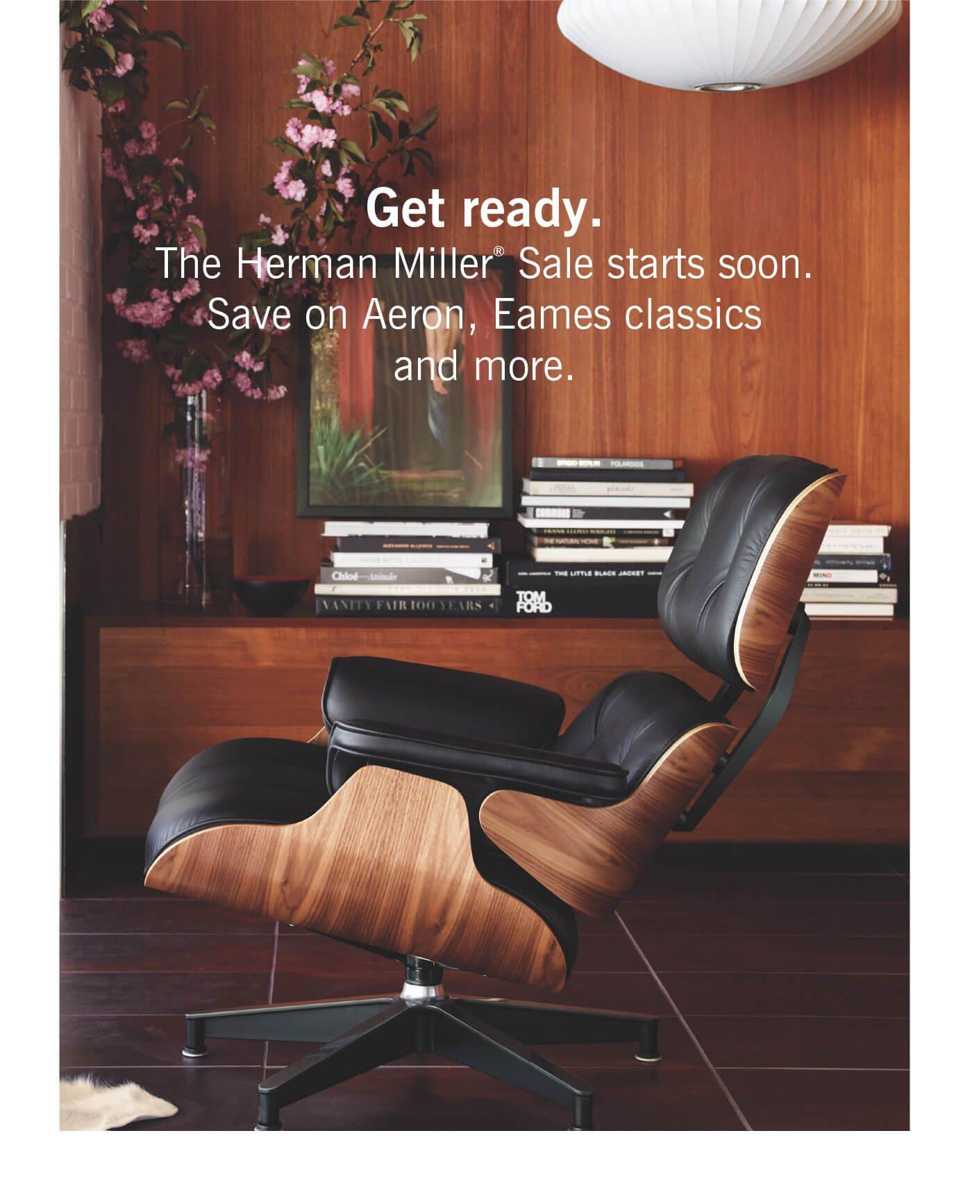 The Herman Miller® Sale starts soon.
