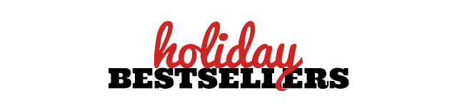 Shop Holiday Bestsellers!