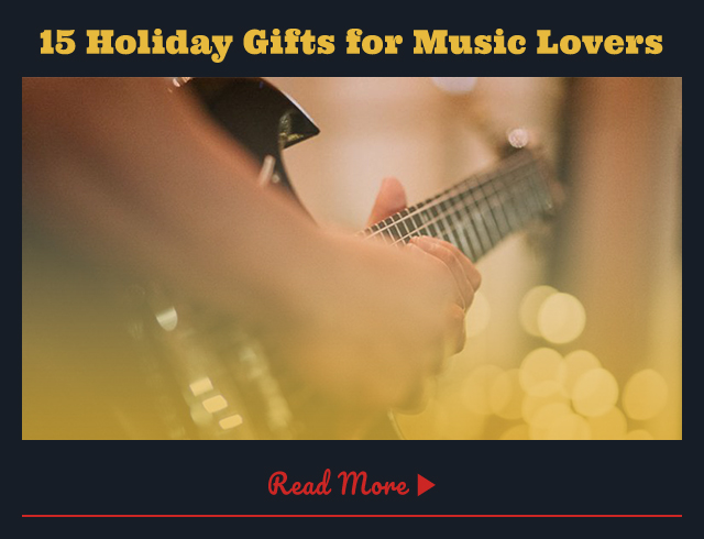15 Holiday Gifts for Music Lovers