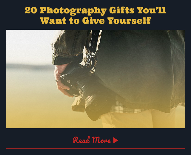 20 Photography Gifts You'll Want to Give Yourself