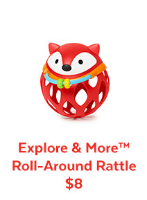 Explore & More™ Roll–Around Rattle $8