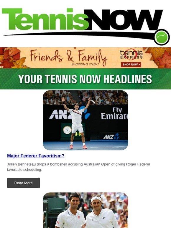 Tennis Express Federer Favoritism Novak Defends Roger London