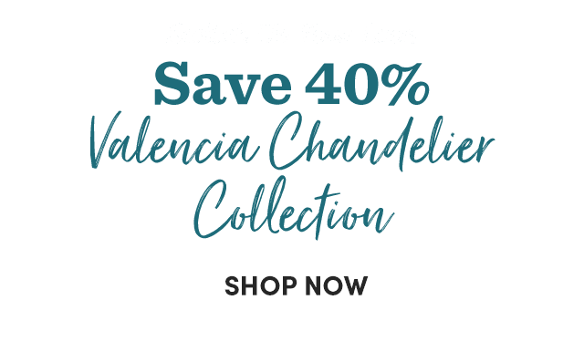 Save 40% Valencia Chandelier Collection›