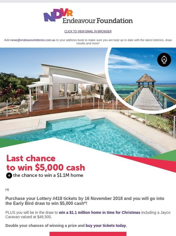 Endeavour Lotteries: 🐦Closing soon! Win $5K + Win a $1 1M