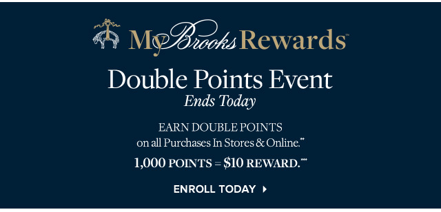MY BROOKS REWARDS | DOUBLE POINTS EVENT
