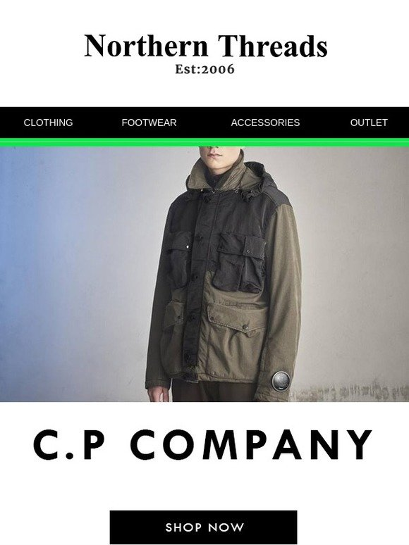 12e7e443c67 Northern Threads  The Latest From C.P Company