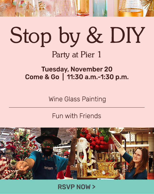 Stop by and DIY. Come and go Tuesday, November twentieth from eleven thirty am to one thirty pm.