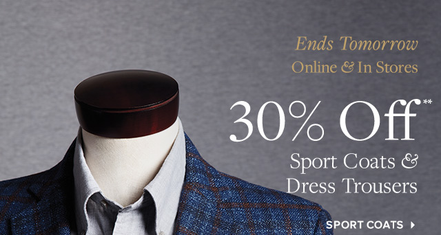 ENDS TOMORROW | SPORT COATS