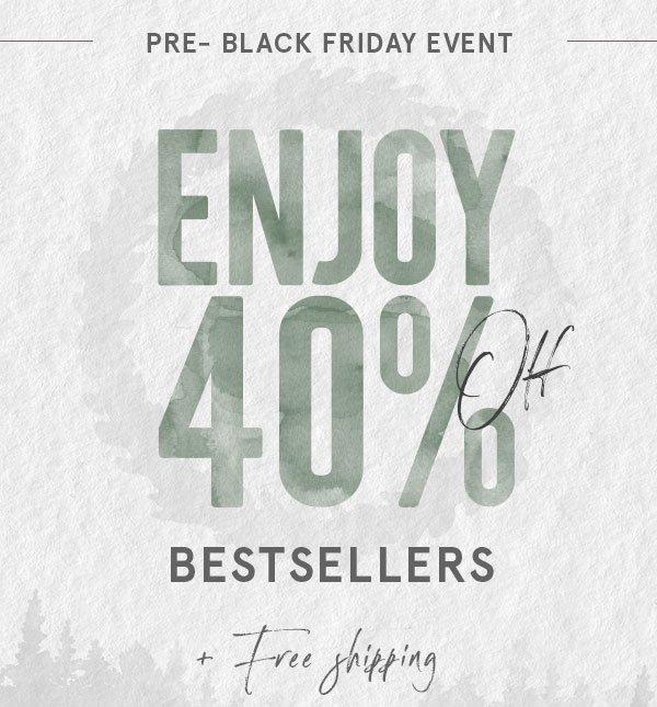 Pre black Friday - 40% off!