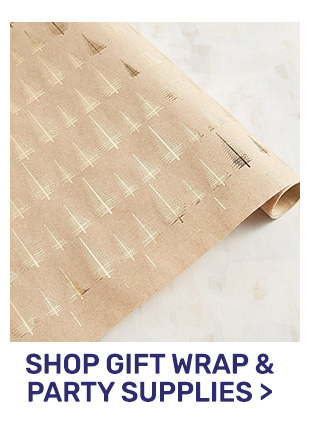 Shop gift wrap and party supplies.