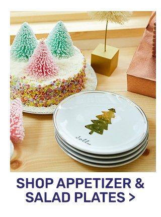 Shop appetizer and salad plates.