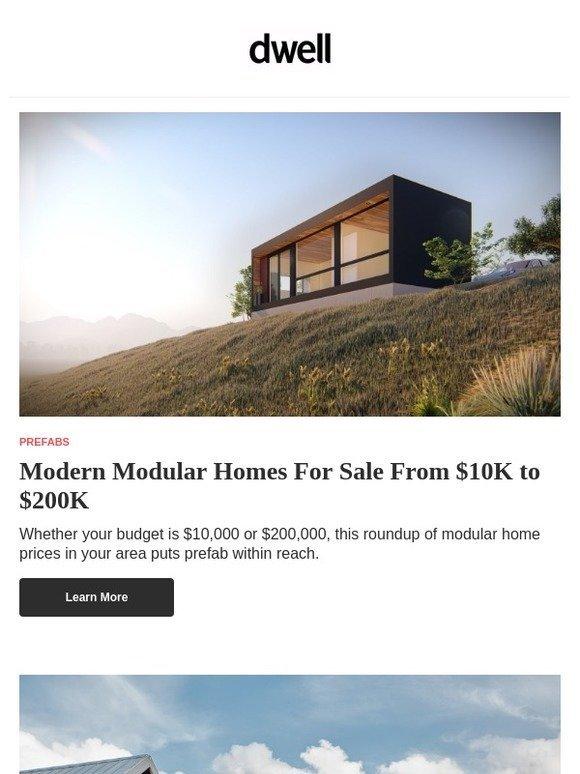 Dwell: These Modern Modular Homes Range From $10K to $200K