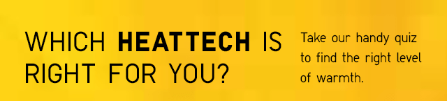 WHICH HEATTECH IS RIGHT FOR YOU?