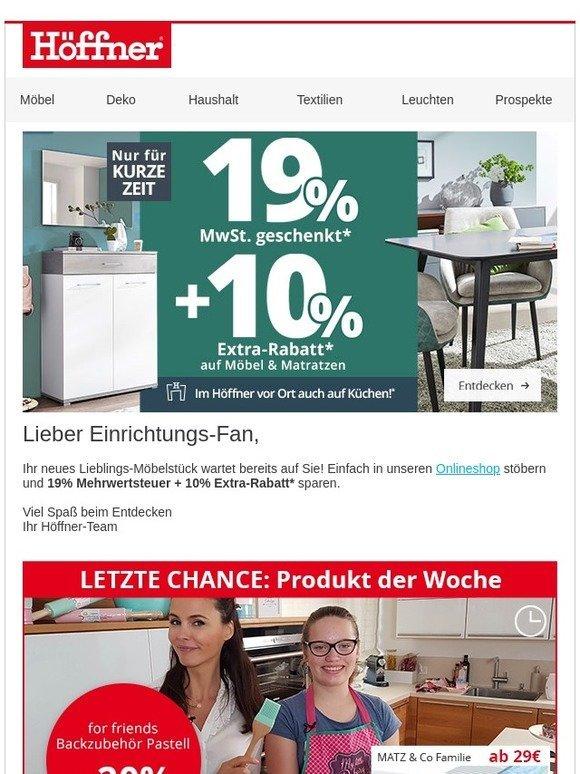 Möbel Höffner Mehrwertsteuer Geschenkt 10 Extra Rabatt Milled