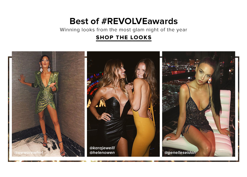 Best of #REVOLVEawards. Winning looks from the most glam night of the year. Shop The Looks.