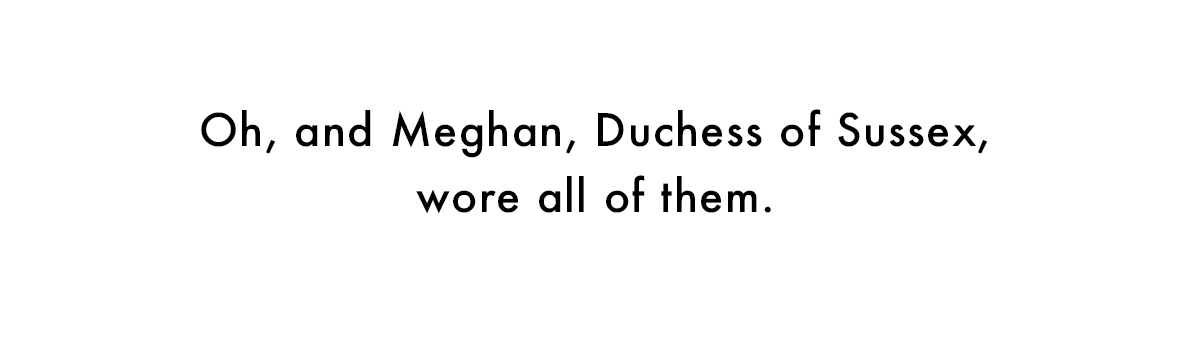 Meghan wore all of them