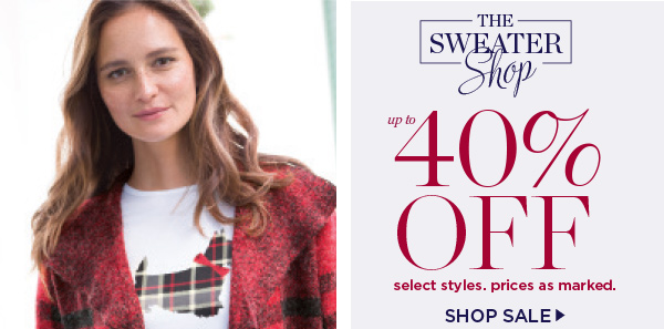 Up to 40% off select sweaters. Shop sale.