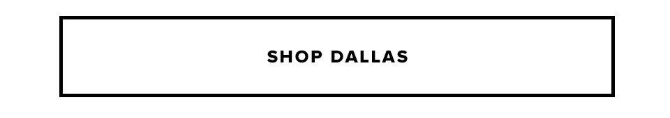Shop Dallas
