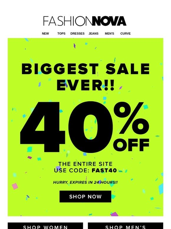 8b7487b6191 Fashion Nova  🚨BIGGEST SALE EVER...Expires In 24 Hours! 🚨Use Code  FAST40