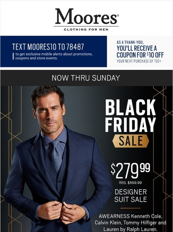 03d07bce4 Moores Clothing: Black Friday starts now! $279.99 suits from Calvin Klein, Tommy  Hilfiger and more | Milled