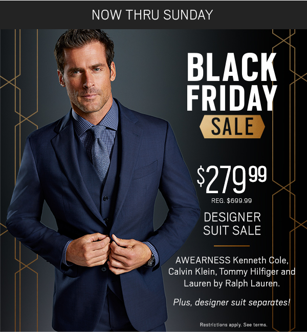 Moores Clothing: Black Friday starts now! $279.99 suits from