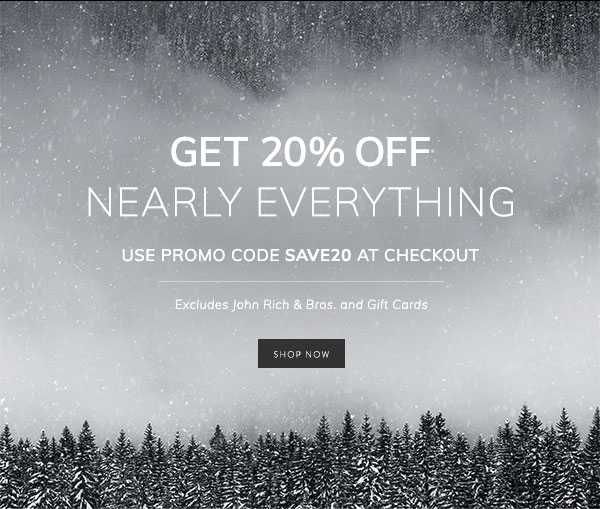 Get 20% Off Nearly Everything. Use promo code SAVE20 at checkout. Excludes JRB & gift cards.