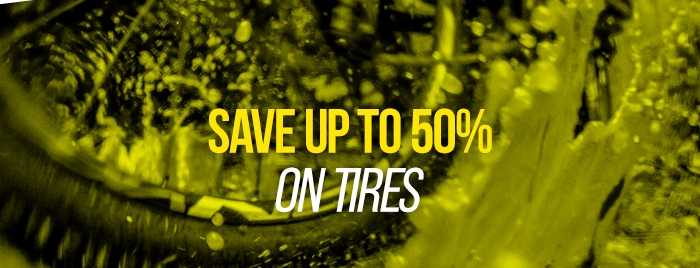 Save up to 50% on Tires