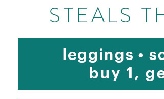 Steals That Shine Leggings • Scarves • Hats Buy 1, Get 1 FREE