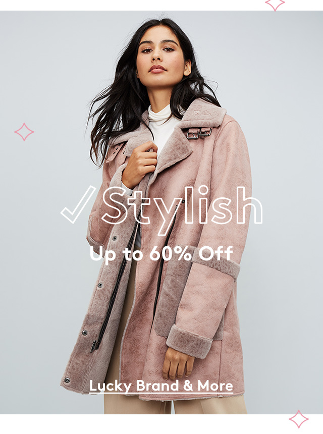 Stylish | Up to 60% Off | Lucky Brand & More