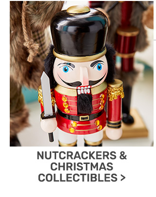 Buy one get one fifty percent off nutcrackers and Christmas collectibles.