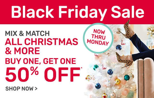 Mix and match all Christmas, buy one get one fifty percent off.