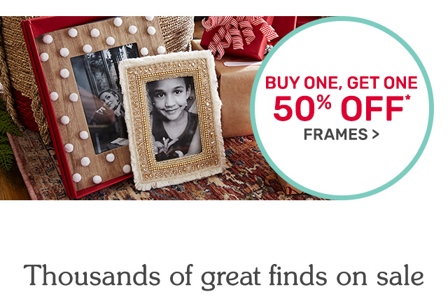 Buy one get one fifty percent off frames.