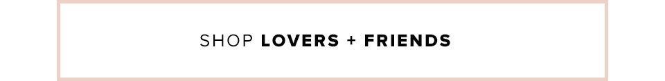 Shop Lovers + Friends