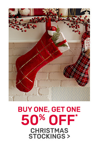 Buy one get one fifty percent off christmas stockings.