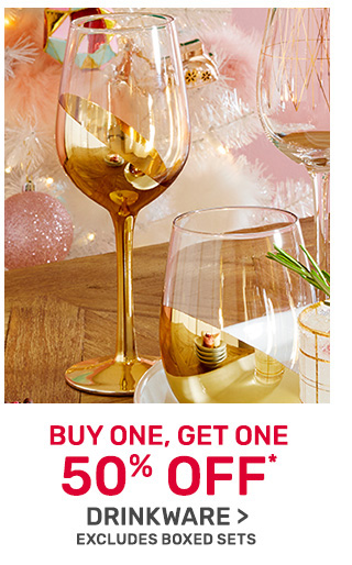 Buy one, get one fifty percent off drinkware.