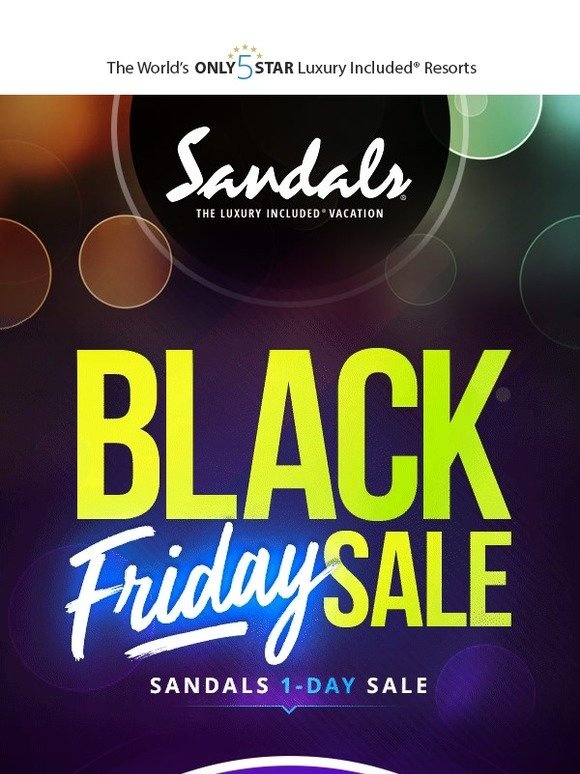 96e8fe3bed842 Sandals   Beaches Resorts  Hurry! Spectacular Black Friday 1-Day Sale  Starts Now!