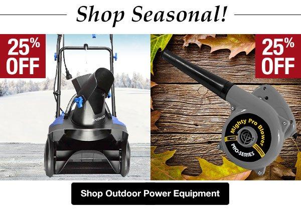 Shop Outdoor Power Equipment!