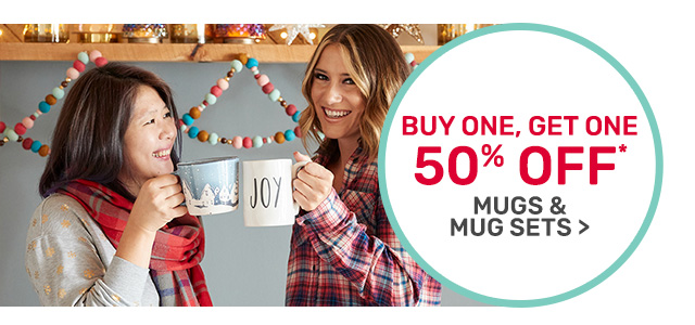 Buy one, get one fifty percent off mugs.