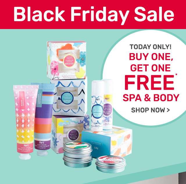Today only! Buy one, get one free spa and body.