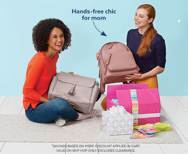 Hands–free chic for mom | *Savings based on MSRP. Discount applied in cart. Valid on Skip Hop only. Excludes clearance.