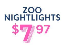 Zoo nightlights $7.97