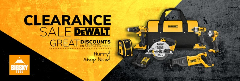 Big Sky Tool Dewalt Clearance Sale These Tools Have To Go Milled
