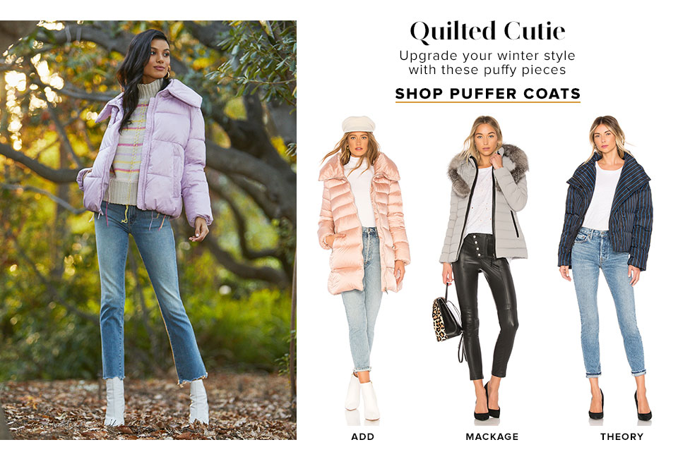 Quilted Cutie. Upgrade your winter style with these puffy pieces. Shop puffer coats.