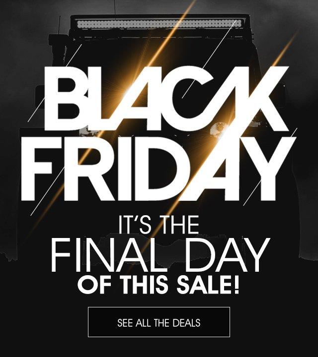 Black Friday Sale - FINAL DAY