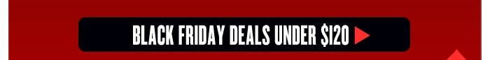 Black Friday Deals Under $120