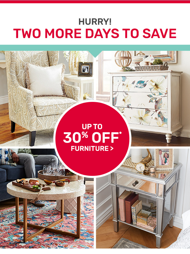 Save up to thirty percent on furniture.